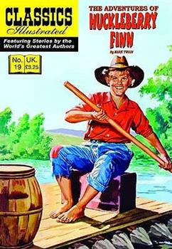 The Adventures of Huckleberry Finn - Book  of the Classics Illustrated UK Re-Issue