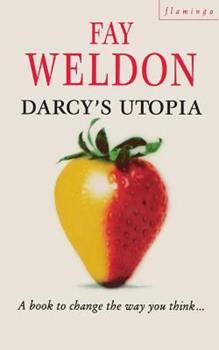Darcy's Utopia: A Novel 0670836451 Book Cover