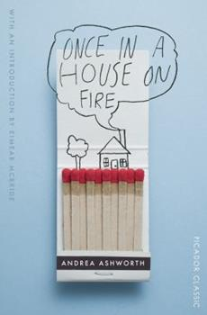 Once in a House on Fire 0805057633 Book Cover