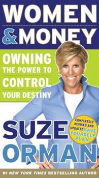 Women & Money: Owning the Power to Control Your Destiny 0385519311 Book Cover