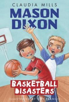 Mason Dixon: Basketball Disasters - Book  of the Mason Dixon