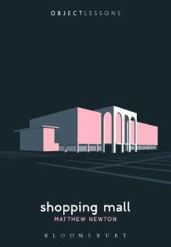 Shopping Mall - Book  of the Object Lessons
