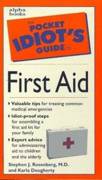 Pocket Idiot's Guide to First Aid - Book  of the Pocket Idiot's Guide