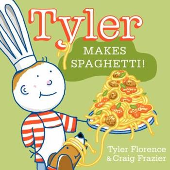 Hardcover Tyler Makes Spaghetti! Book