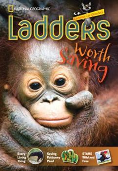 Paperback Ladders Reading/Language Arts 4: Worth Saving (two-Below; Science) Book