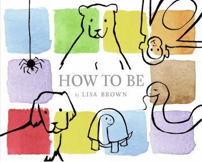 How to Be 0060546352 Book Cover
