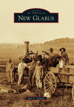New Glarus - Book  of the Images of America: Wisconsin