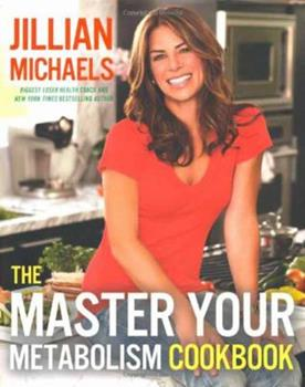 The Master Your Metabolism Cookbook book cover