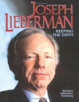 Joseph Lieberman:Keeping Faith - Book  of the Gateway Biographies