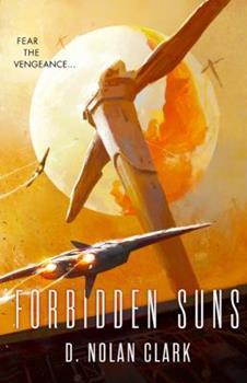 Forbidden Suns - Book #3 of the Silence