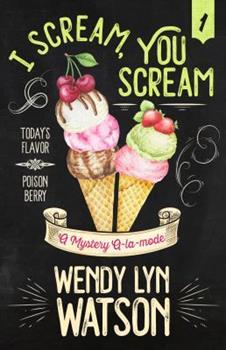 I Scream, You Scream 0451228359 Book Cover