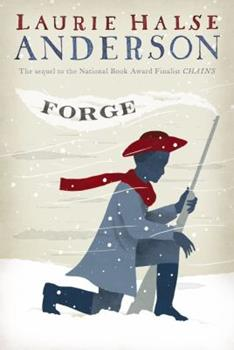 Forge - Book #2 of the Seeds of America