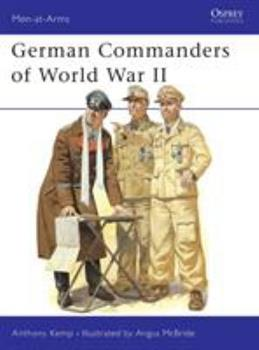 German Commanders of World War II (Men-at-Arms) - Book #6 of the Soldados II Guerra Mundial