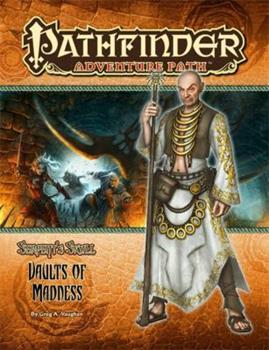 Pathfinder Adventure Path #40: Vaults of Madness - Book #4 of the Serpent's Skull