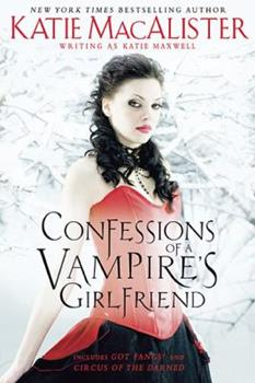 Confessions of a Vampire's Girlfriend - Book  of the Ben and Fran