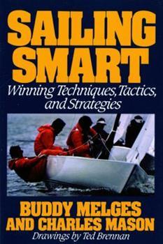Sailing Smart: Winning Techniques, Tactics, And Strategies 0030585791 Book Cover
