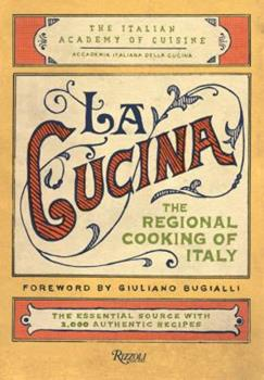 La Cucina: The Regional Cooking of Italy 0847831477 Book Cover