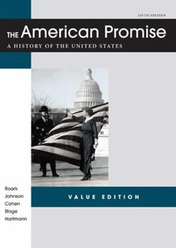The American Promise Value Edition, Combined Version 145761345X Book Cover