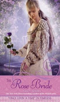 "The Rose Bride: A Retelling of ""The White Bride and the Black Bride"" 1416935355 Book Cover"