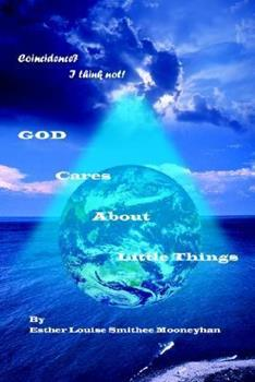 Paperback Coincidence? I think not! GOD CARES ABOUT LITTLE THINGS Book