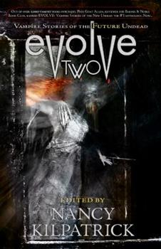 Evolve Two: Vampire Stories of the Future Undead 1894063627 Book Cover