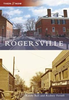 Rogersville - Book  of the  and Now