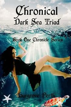 Dark Triad - Book #1 of the Chronicle