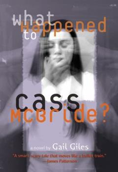 What Happened to Cass McBride? 0316166383 Book Cover