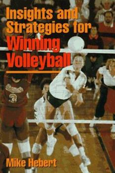 Insights And Strategies For Winning Volleyball 0880115327 Book Cover