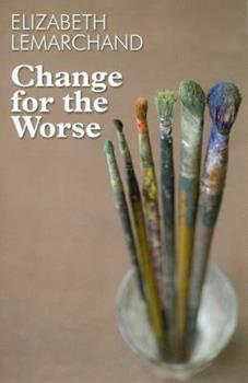Change for the Worse 0802730280 Book Cover