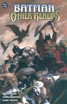 Batman: Other Realms - Book #14 of the Modern Batman
