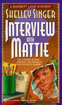 Interview with Mattie 0451184920 Book Cover