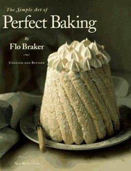 The Simple Art of Perfect Baking 0963159127 Book Cover