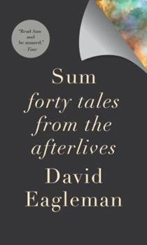 Sum: Forty Tales from the Afterlives 0143172158 Book Cover