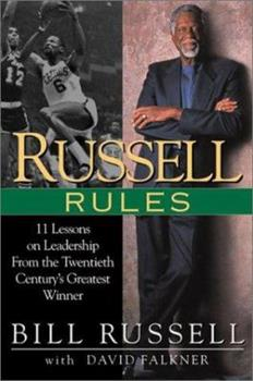 Russell Rules: 11 Lessons on Leadership From the Twentieth Century's Greatest Winner 0451203887 Book Cover
