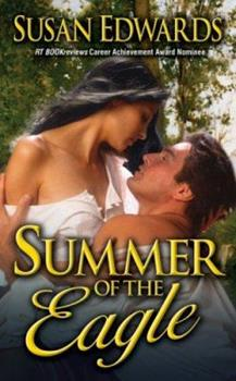 Summer of the Eagle - Book #1 of the Seasons of Love