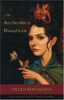 The Alchemist's Daughter 1894345797 Book Cover