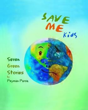 Paperback SAVE ME Kids: Seven Green Stories Book