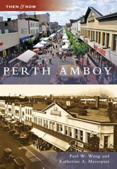 Perth Amboy - Book  of the  and Now