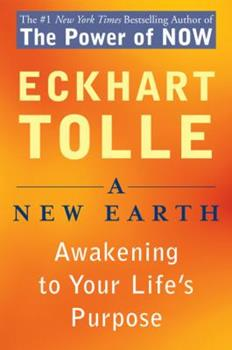 Paperback A New Earth : Awakening to Your Life's Purpose Book