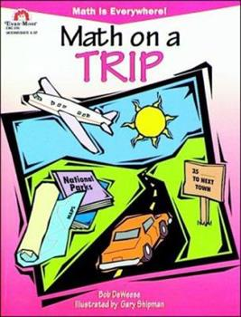 Math on a Trip (Math is Everywhere) - Book  of the Math is Everywhere!