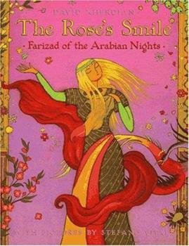 The Rose's Smile: Farizad of the Arabian Nights 0805039120 Book Cover