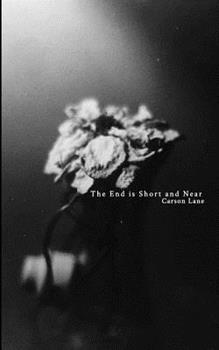 Paperback The End is Short and Near Book