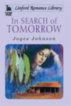In Search of Tomorrow 1444806041 Book Cover