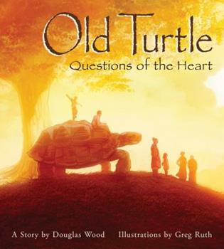 Old Turtle: Questions of the Heart - Book  of the Lessons of Old Turtle