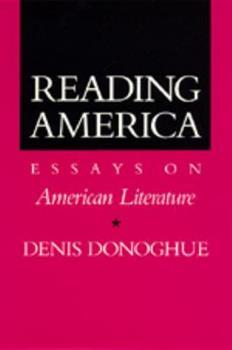 Reading America: Essays on American Literature 0394559398 Book Cover