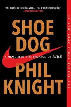 Paperback Shoe Dog: A Memoir by the Creator of Nike Book