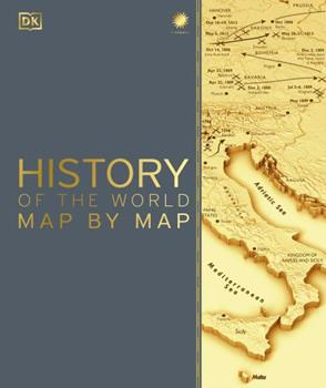 History of the World Map by Map 1465475850 Book Cover