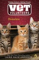 Homeless - Book #2 of the Vet Volunteers