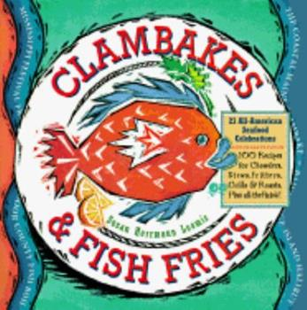 Clambakes & Fish Fries 1563056712 Book Cover